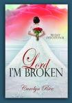 Lord I'm Broken FC4